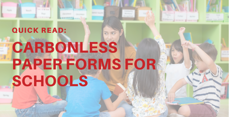 Quick Reads: Carbonless Paper Forms for Schools