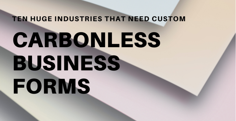 TEN Huge Industries Using Custom Carbonless Forms